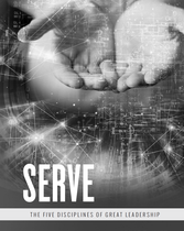 SERVE - 5 Disciplines of Servant Leadership